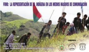 """Foro """"La Representación de lo Indígena en los Medios Masivos de Comunicación""""."""